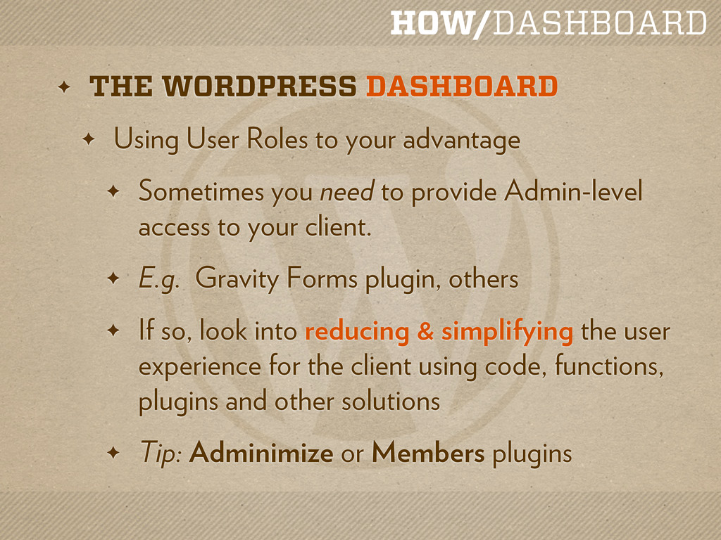 HOW/DASHBOARD ✦ THE WORDPRESS DASHBOARD ✦ Using...