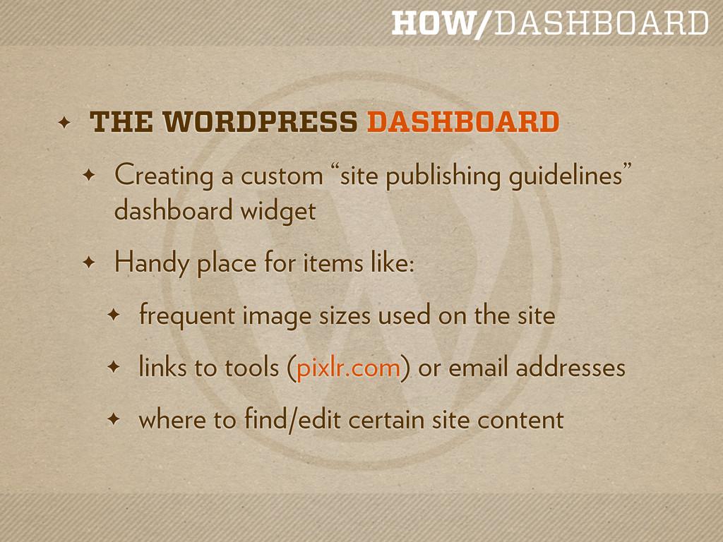 HOW/DASHBOARD ✦ THE WORDPRESS DASHBOARD ✦ Creat...