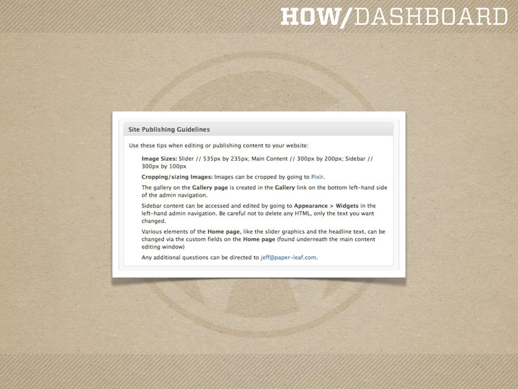 HOW/DASHBOARD