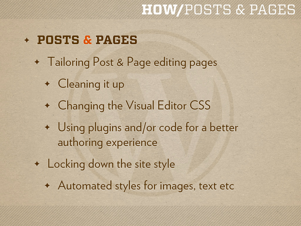 HOW/POSTS & PAGES ✦ POSTS & PAGES ✦ Tailoring P...