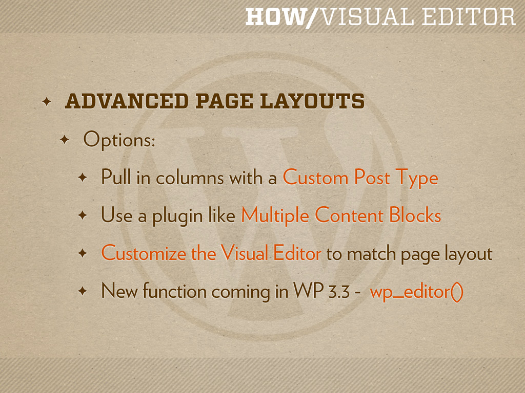 HOW/VISUAL EDITOR ✦ ADVANCED PAGE LAYOUTS ✦ Opt...