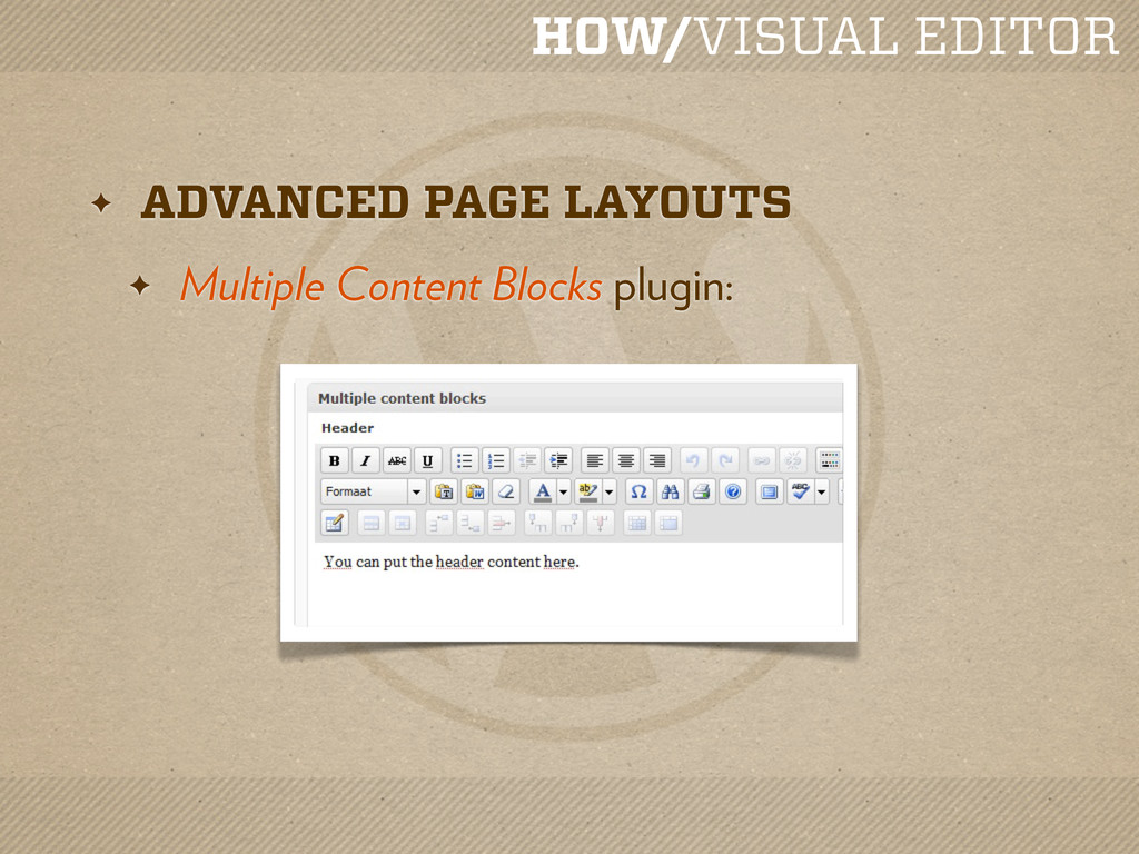 HOW/VISUAL EDITOR ✦ ADVANCED PAGE LAYOUTS ✦ Mul...