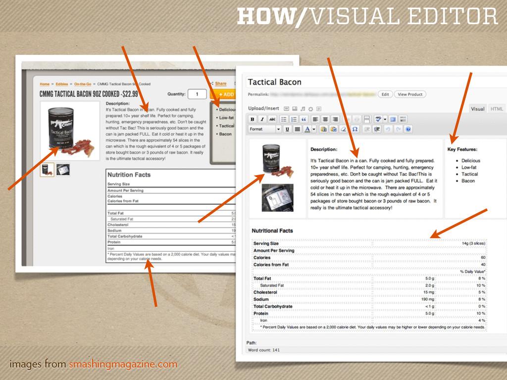 HOW/VISUAL EDITOR images from smashingmagazine....