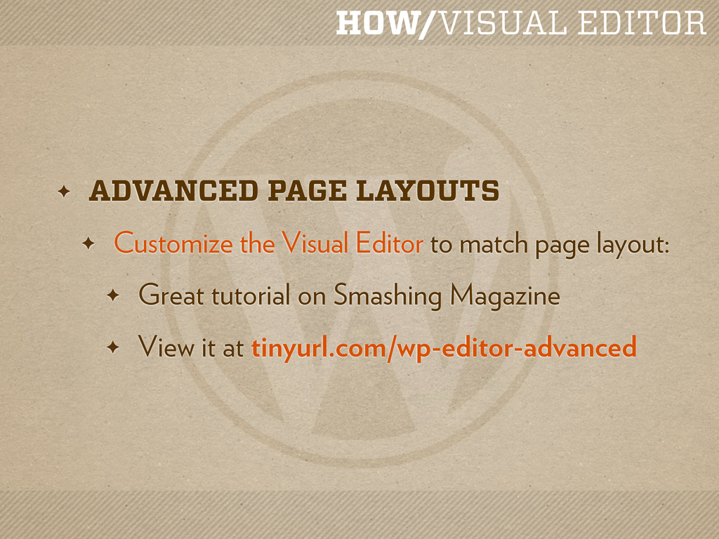 HOW/VISUAL EDITOR ✦ ADVANCED PAGE LAYOUTS ✦ Cus...