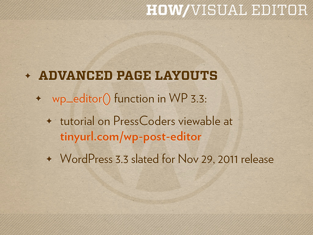 HOW/VISUAL EDITOR ✦ ADVANCED PAGE LAYOUTS ✦ wp_...
