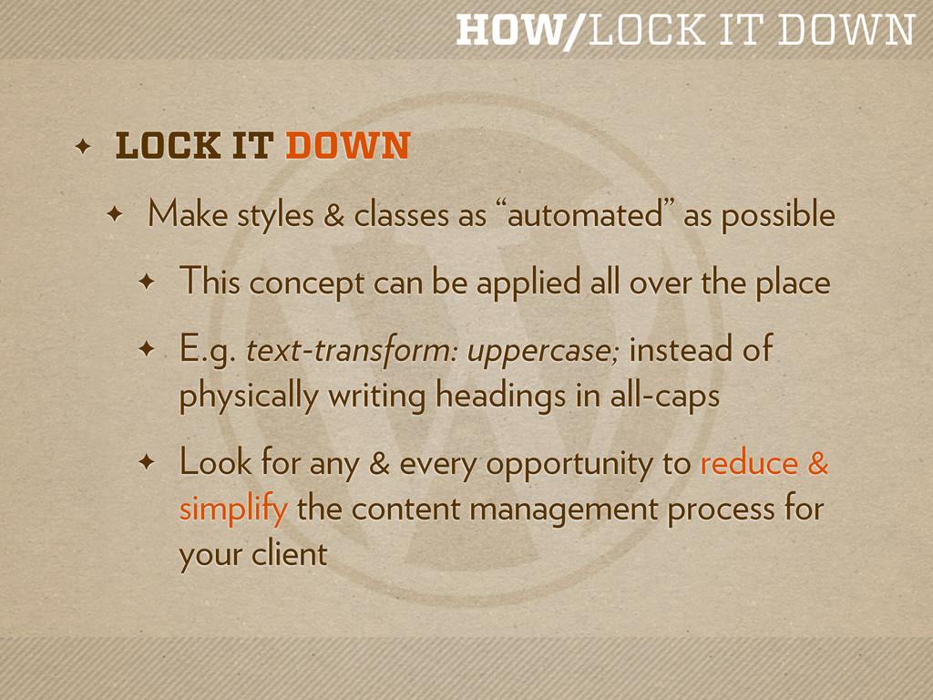 HOW/LOCK IT DOWN ✦ LOCK IT DOWN ✦ Make styles &...