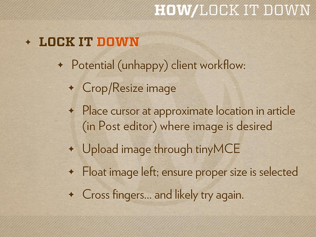 HOW/LOCK IT DOWN ✦ LOCK IT DOWN ✦ Potential (un...