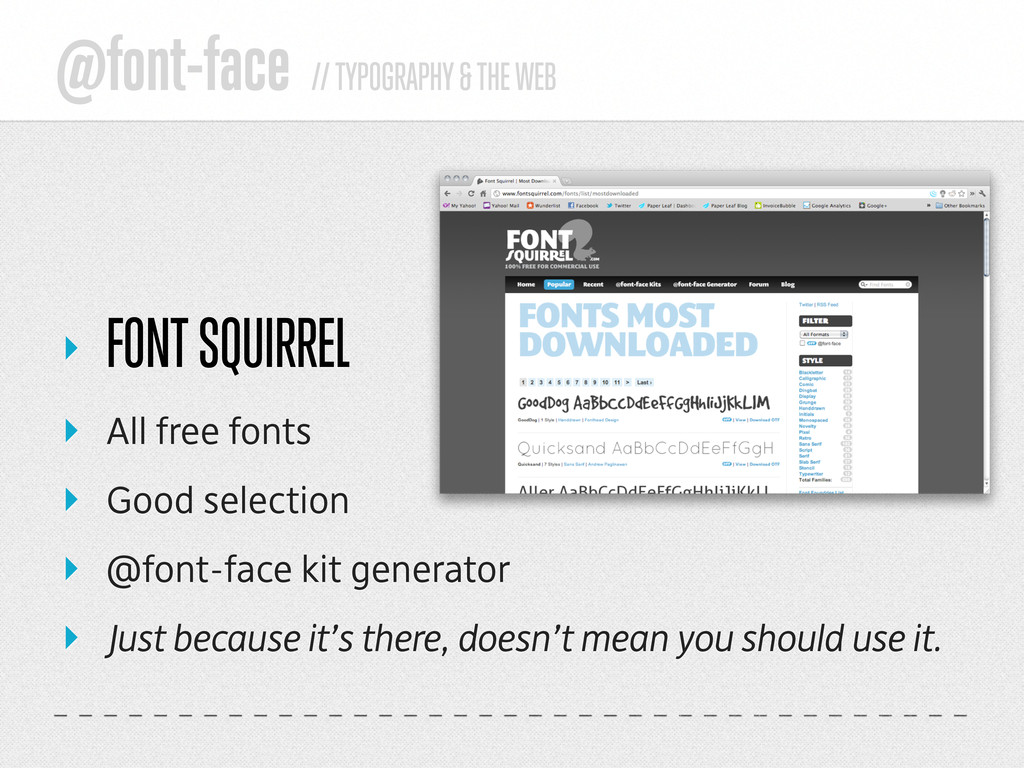 @font-face // TYPOGRAPHY & THE WEB ‣ FONT SQUIR...