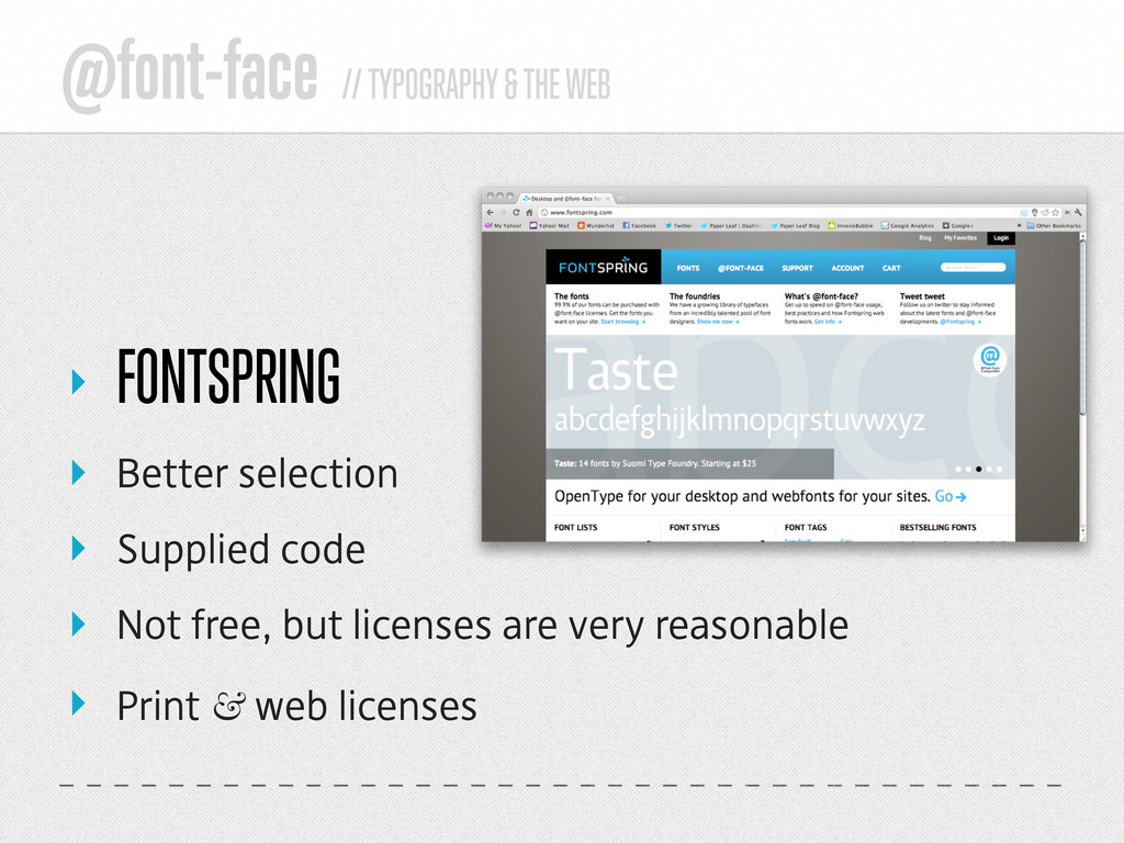 @font-face // TYPOGRAPHY & THE WEB ‣ FONTSPRING...