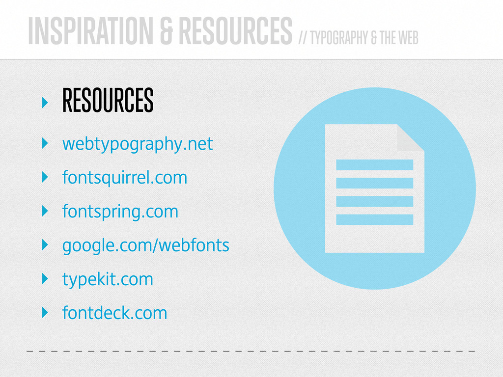 INSPIRATION & RESOURCES // TYPOGRAPHY & THE WEB...
