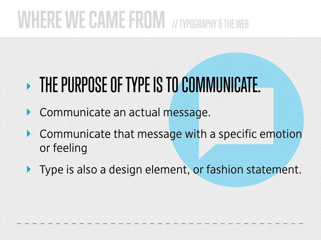 WHERE WE CAME FROM // TYPOGRAPHY & THE WEB ‣ TH...