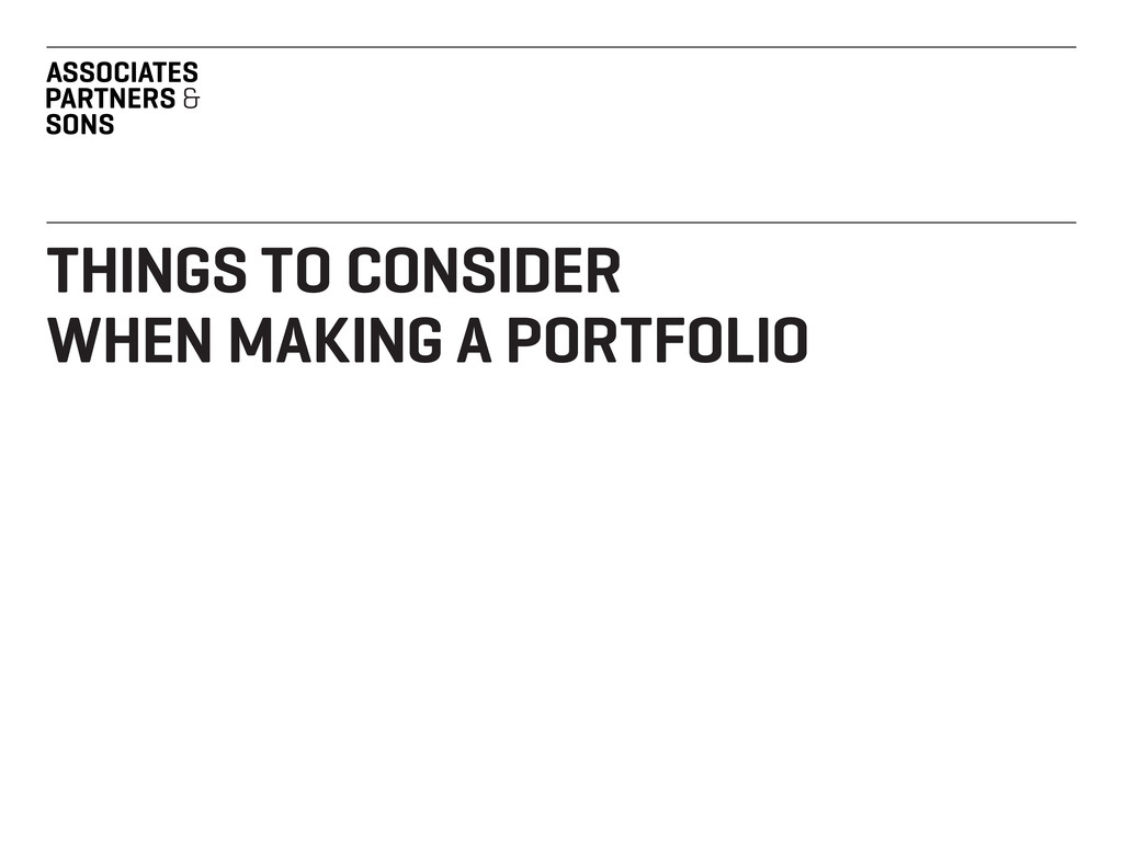 THINGS TO CONSIDER WHEN MAKING A PORTFOLIO