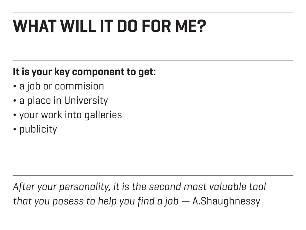 WHAT WILL IT DO FOR ME? It is your key componen...