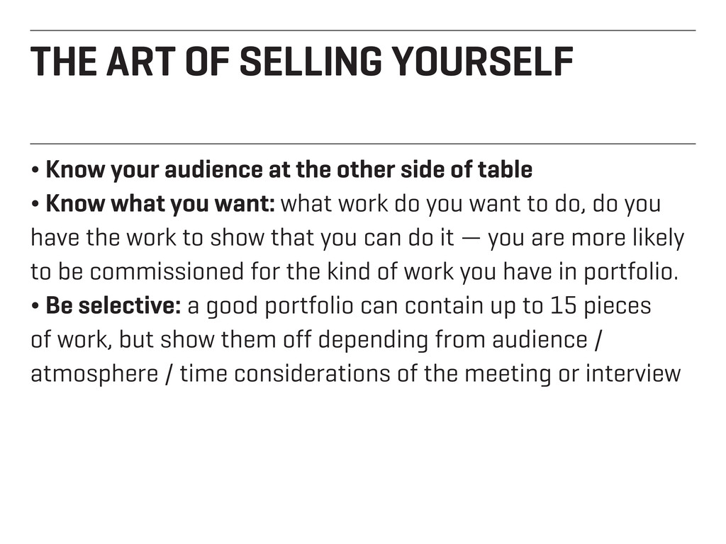THE ART OF SELLING YOURSELF ¬ Know your audienc...