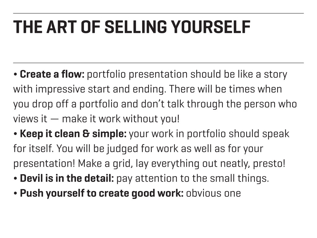 THE ART OF SELLING YOURSELF ¬ Create a flow: po...