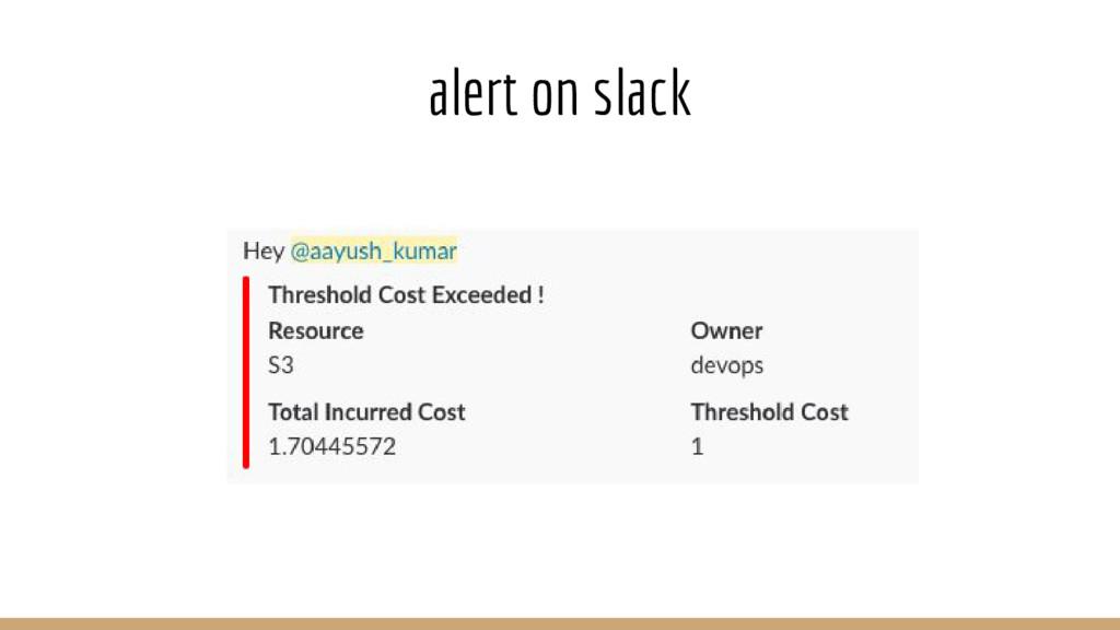 alert on slack