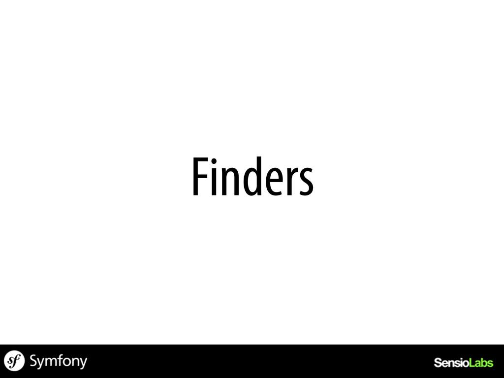 Finders