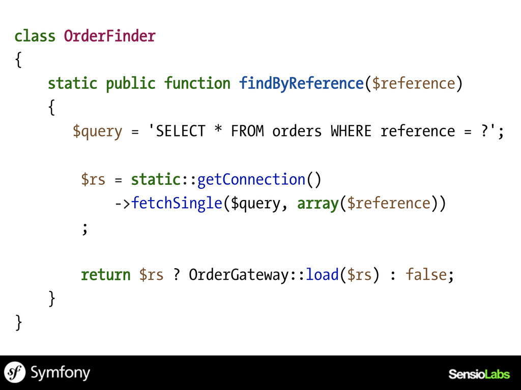 class OrderFinder { static public function find...