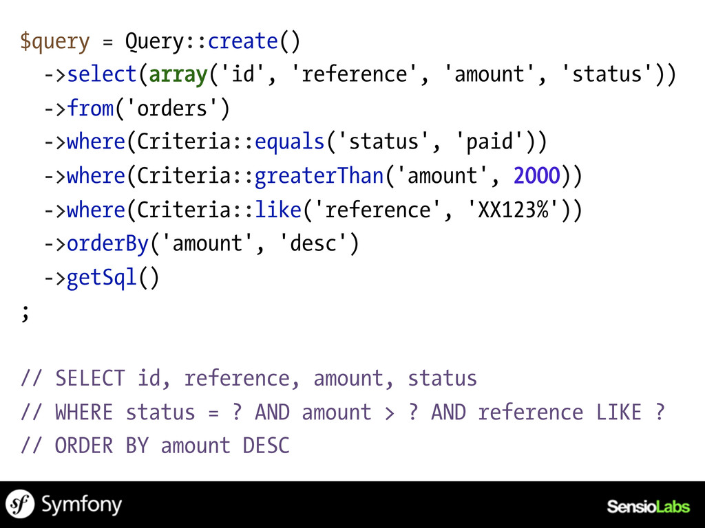 $query = Query::create() ->select(array('id', '...