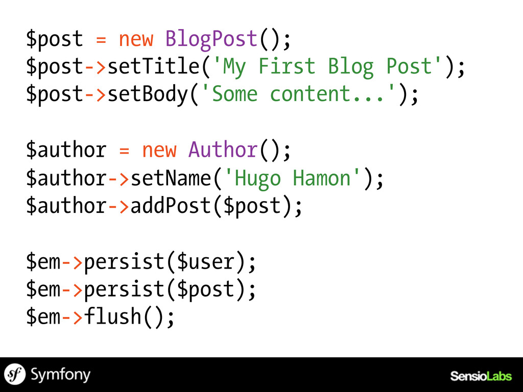 $post = new BlogPost(); $post->setTitle('My Fir...