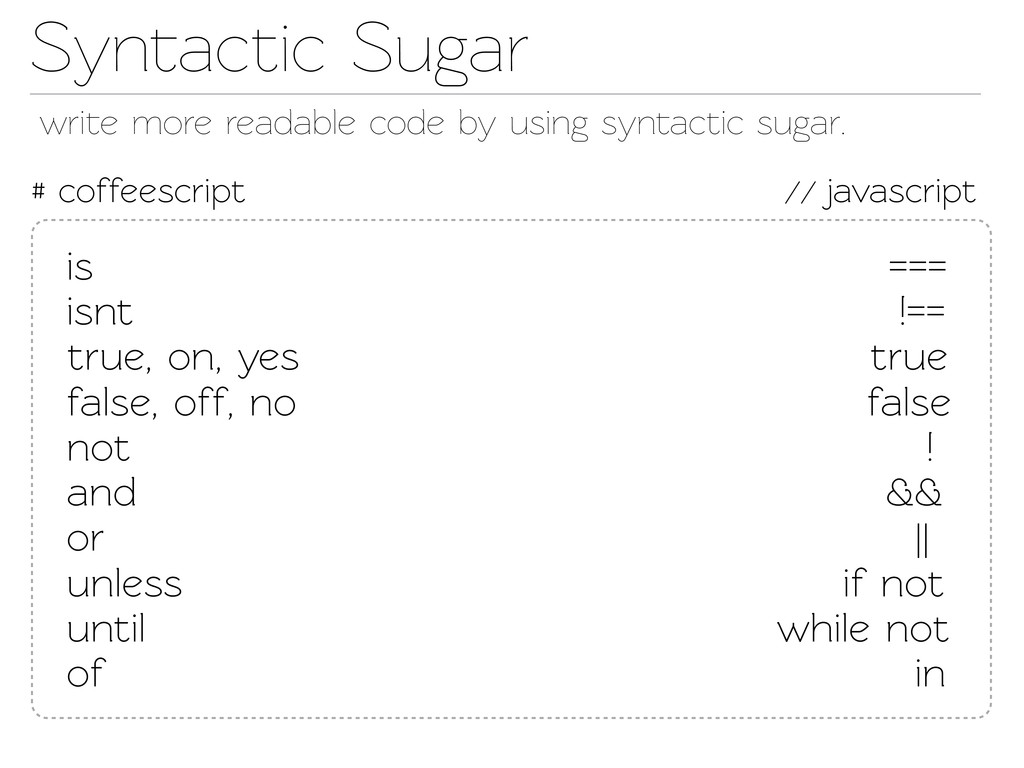 Synactic Sugar # coffeescript // javascript wr...