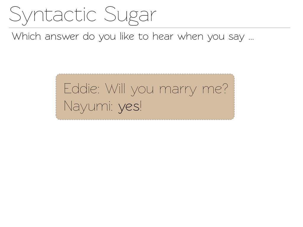 Synactic Sugar Which answer do you like o hea...