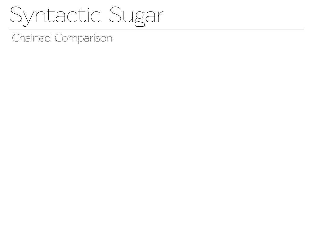 Synactic Sugar Chained Comparison