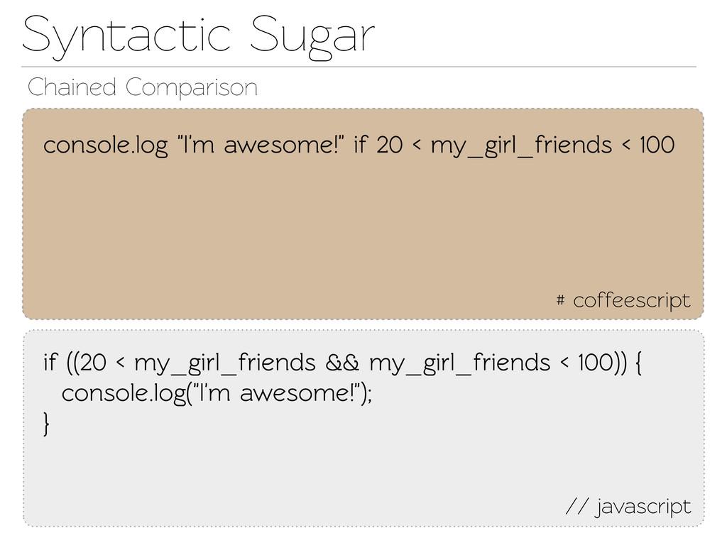 Synactic Sugar // javascript if ((20 < my_girl...