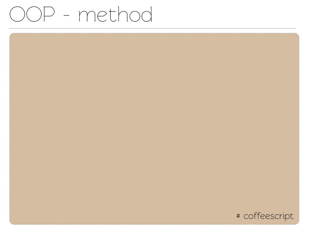 # coffeescript OOP - method