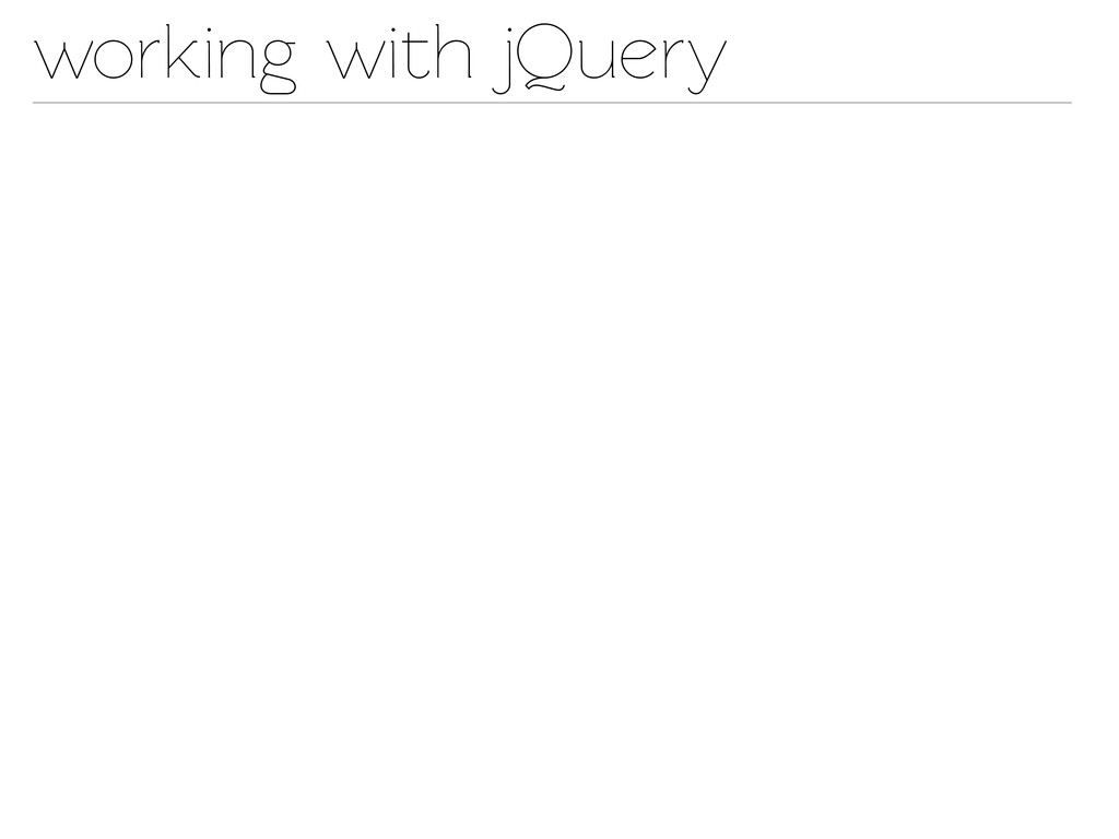 working with jQuery
