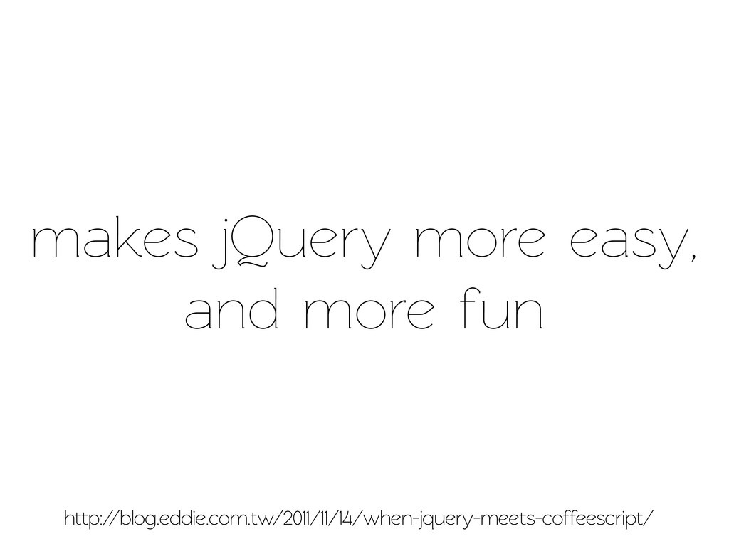 makes jQuery more easy, and more fun http://blo...