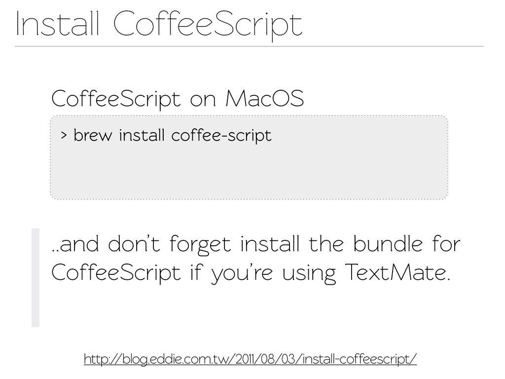 Insall CoffeeScript CoffeeScript on MacOS > br...