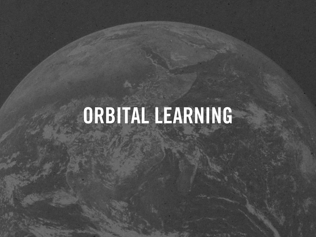 ORBITAL LEARNING