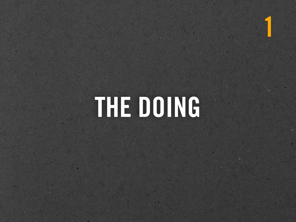 THE DOING 1