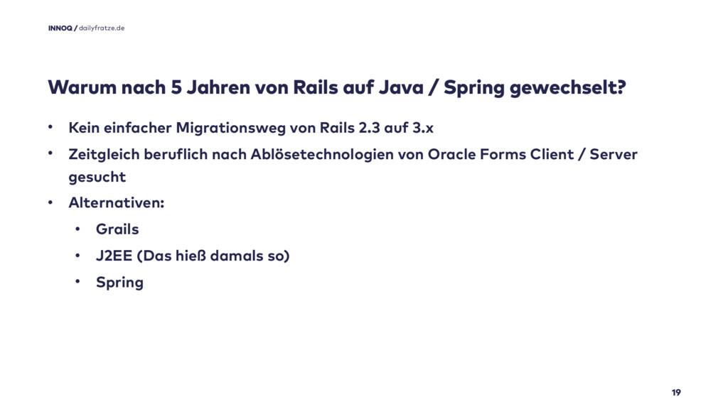 Warum nach 5 Jahren von Rails auf Java / Spring...