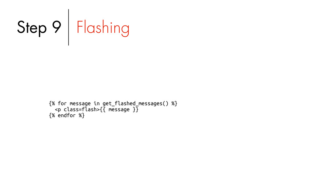 {% for message in get_flashed_messages() %} <p ...
