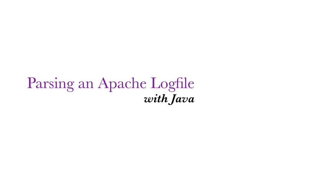 Parsing an Apache Logfile with Java