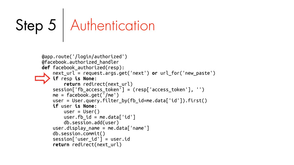 @app.route('/login/authorized') @facebook.autho...