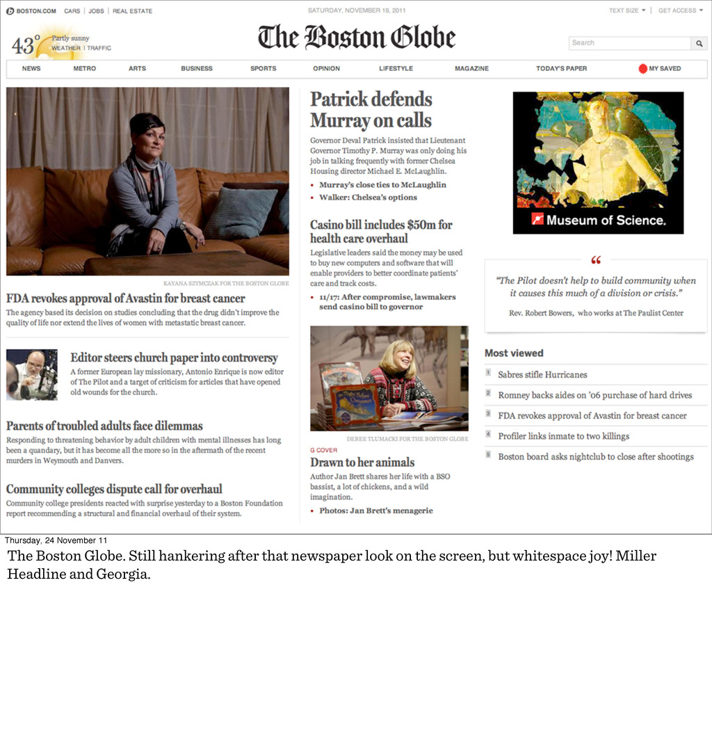 Thursday, 24 November 11 The Boston Globe. Stil...