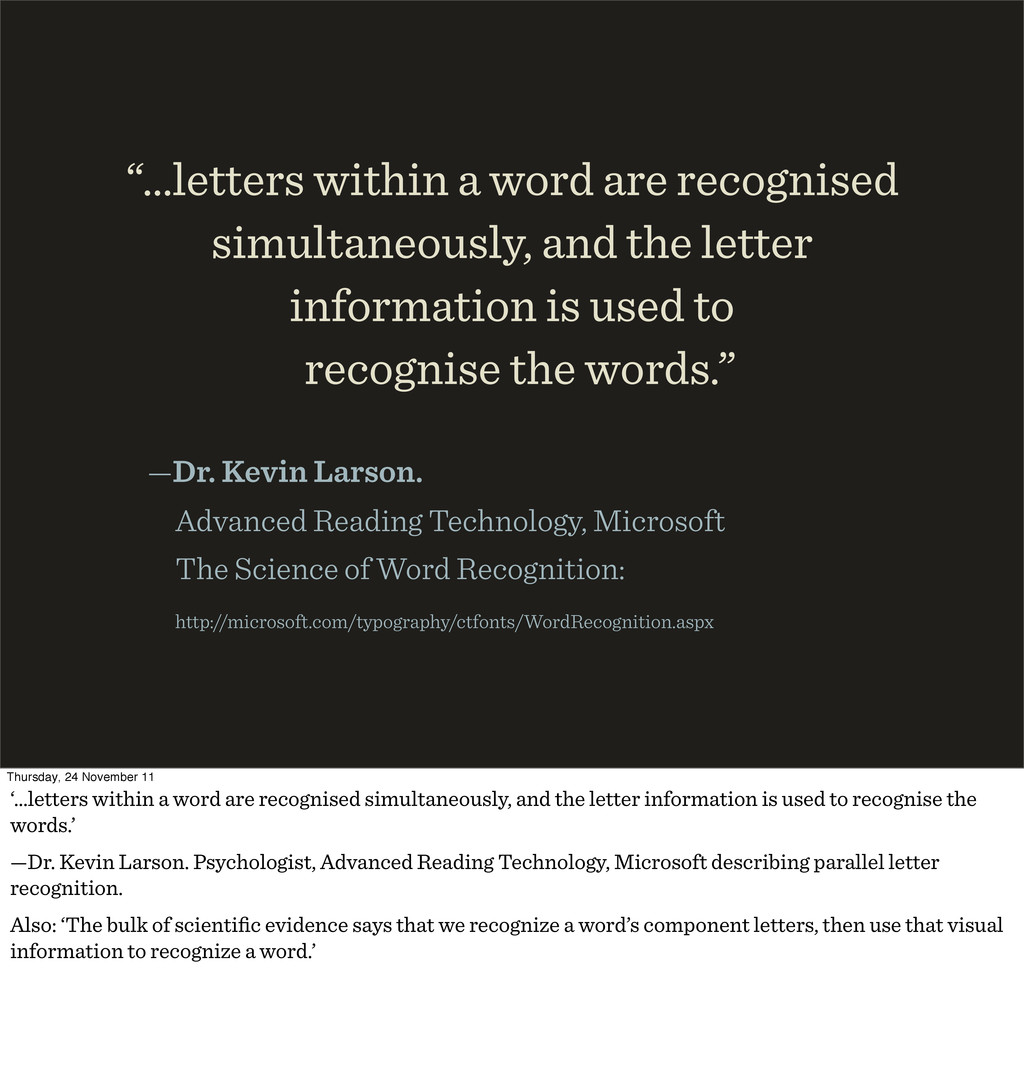"""""""…letters within a word are recognised simultan..."""