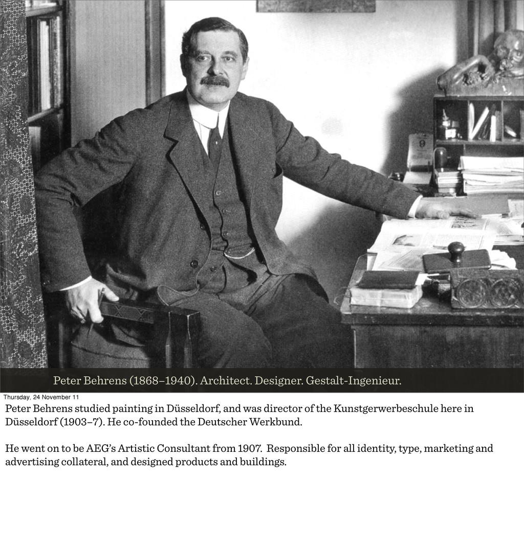Peter Behrens (1868–1940). Architect. Designer....