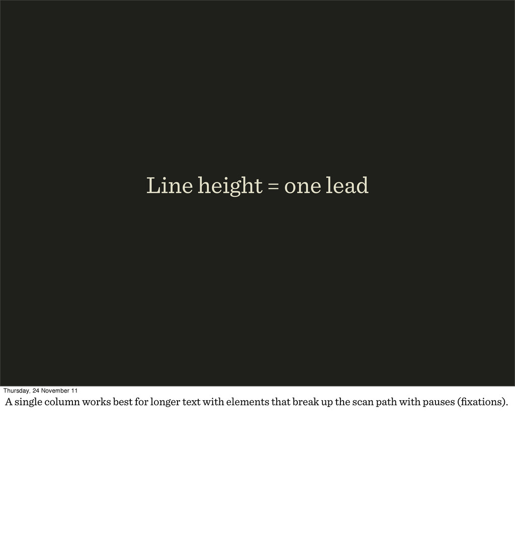 Line height = one lead Thursday, 24 November 11...