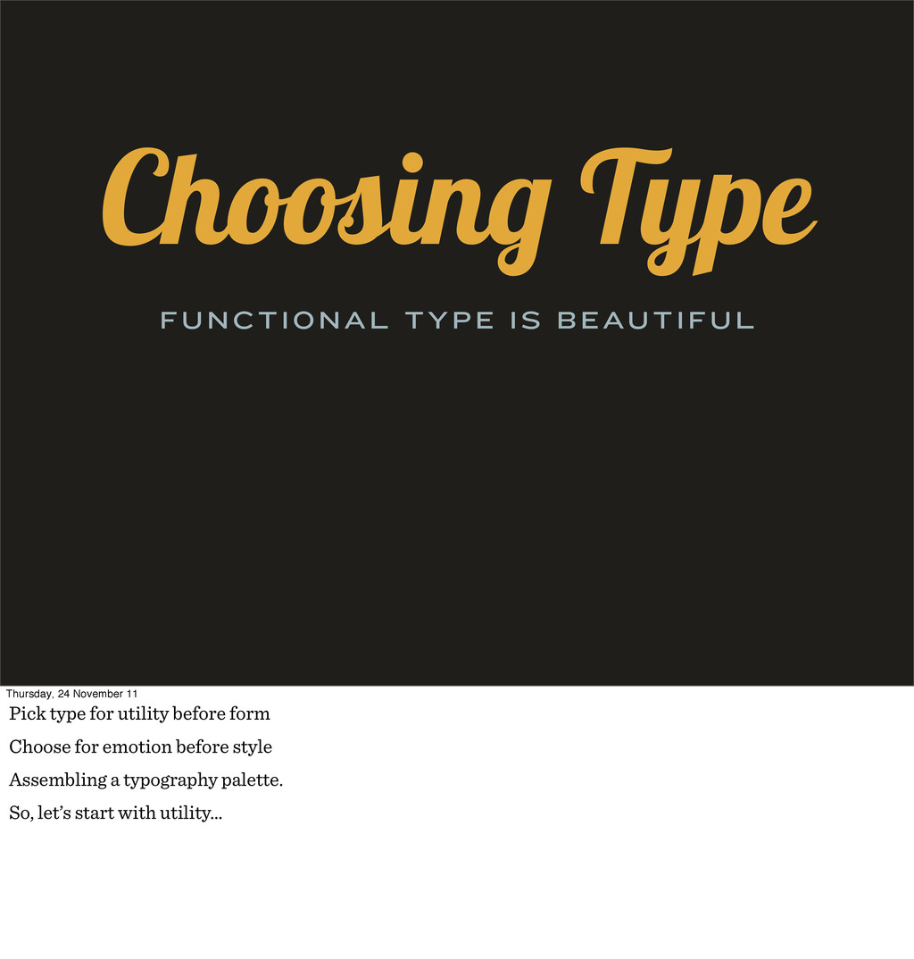 Choosin Type FUNCTIONAL TYPE IS BEAUTIFUL Thurs...