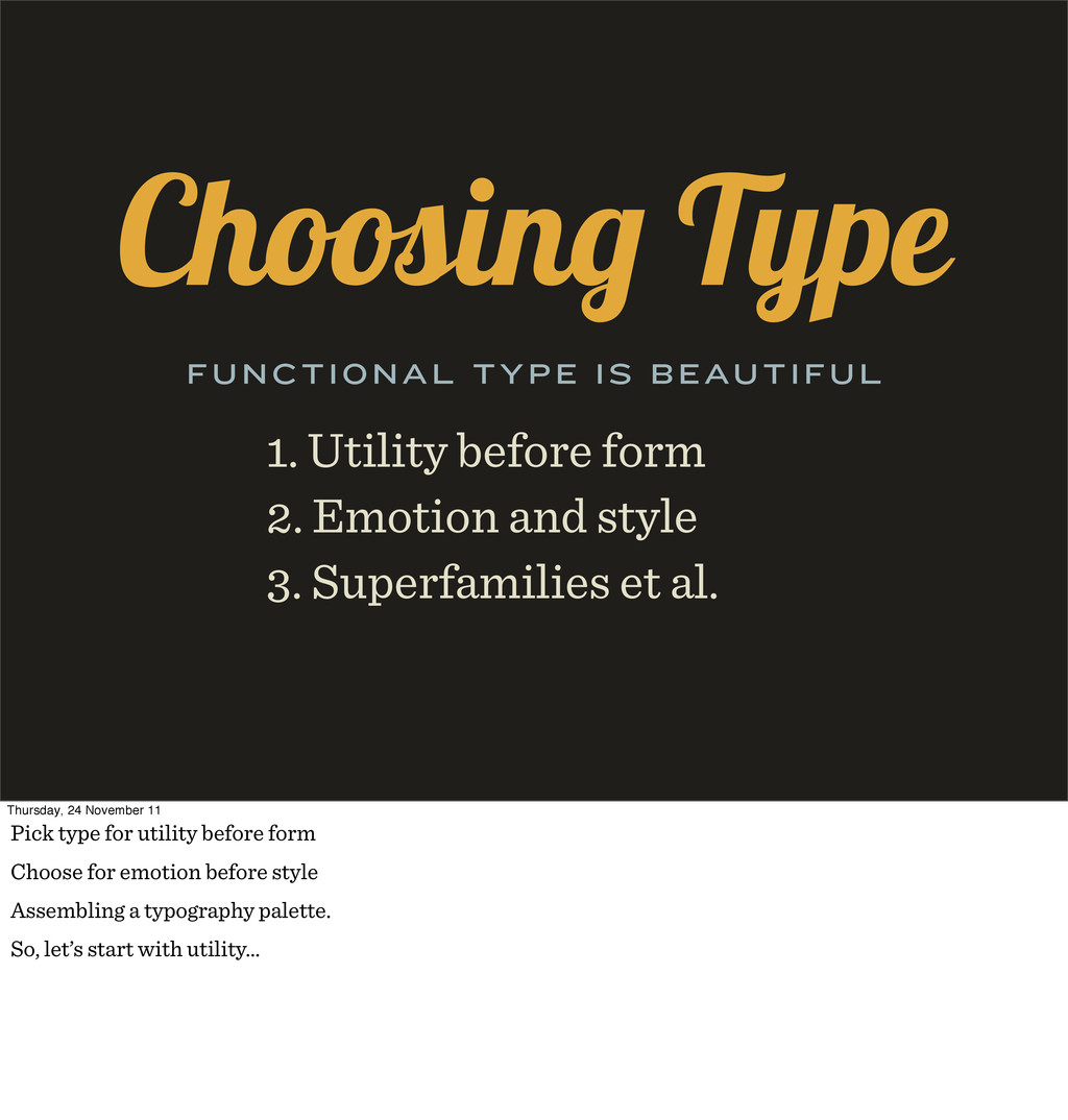 Choosin Type . Utility before form . Emotion an...
