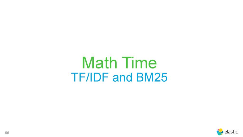 55 Math Time TF/IDF and BM25