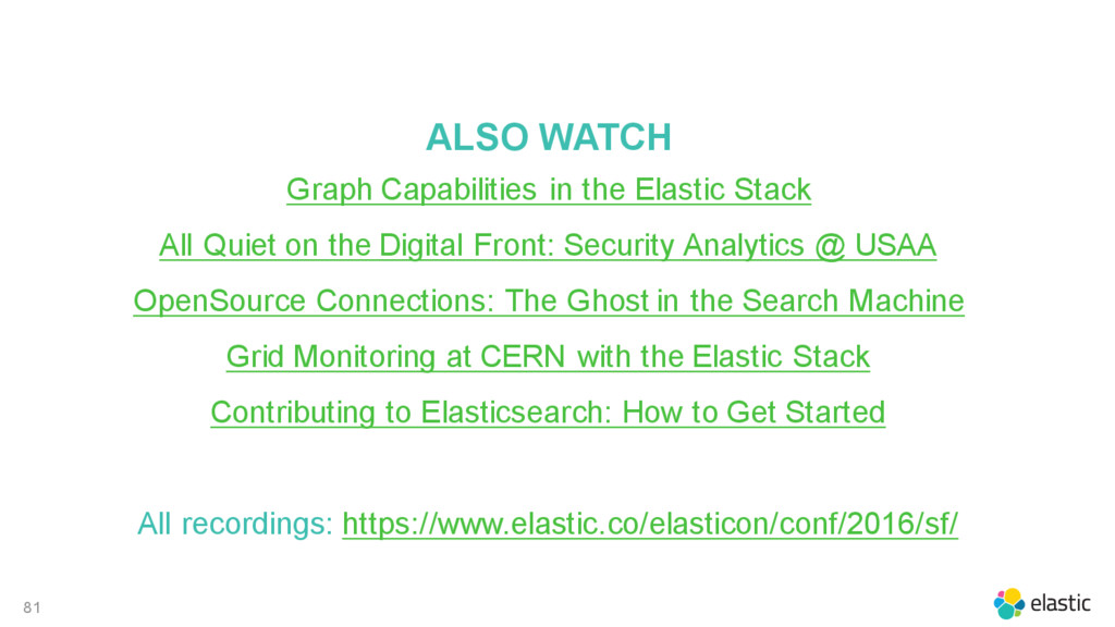 81 ALSO WATCH Graph Capabilities in the Elastic...
