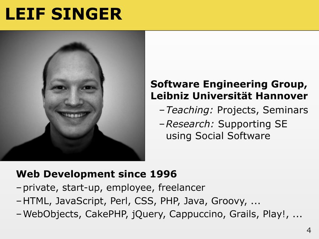 LEIF SINGER Software Engineering Group, Leibniz...