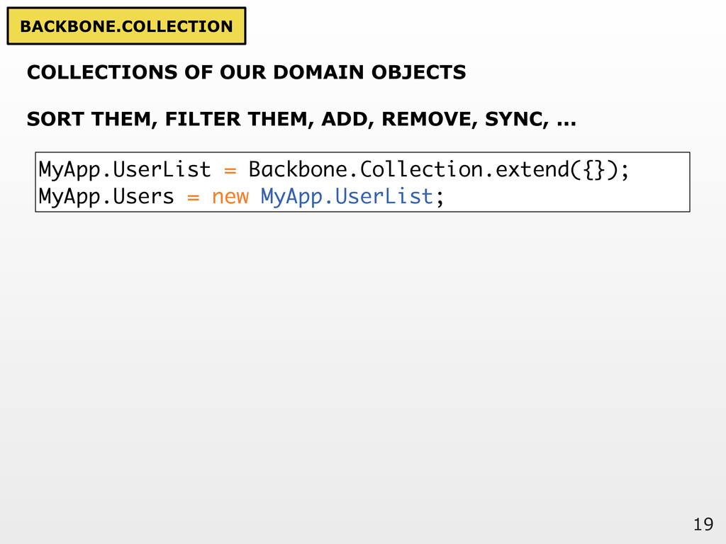 19 COLLECTIONS OF OUR DOMAIN OBJECTS SORT THEM,...