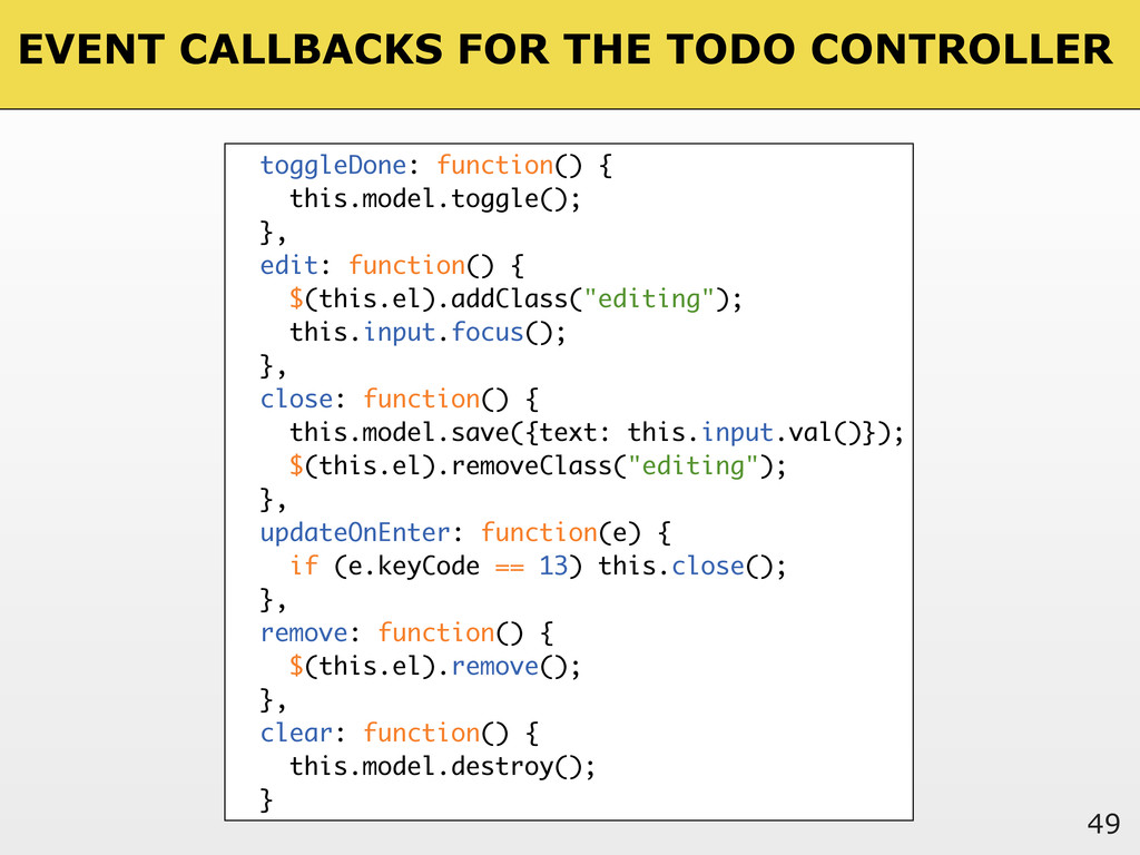 EVENT CALLBACKS FOR THE TODO CONTROLLER 49 togg...