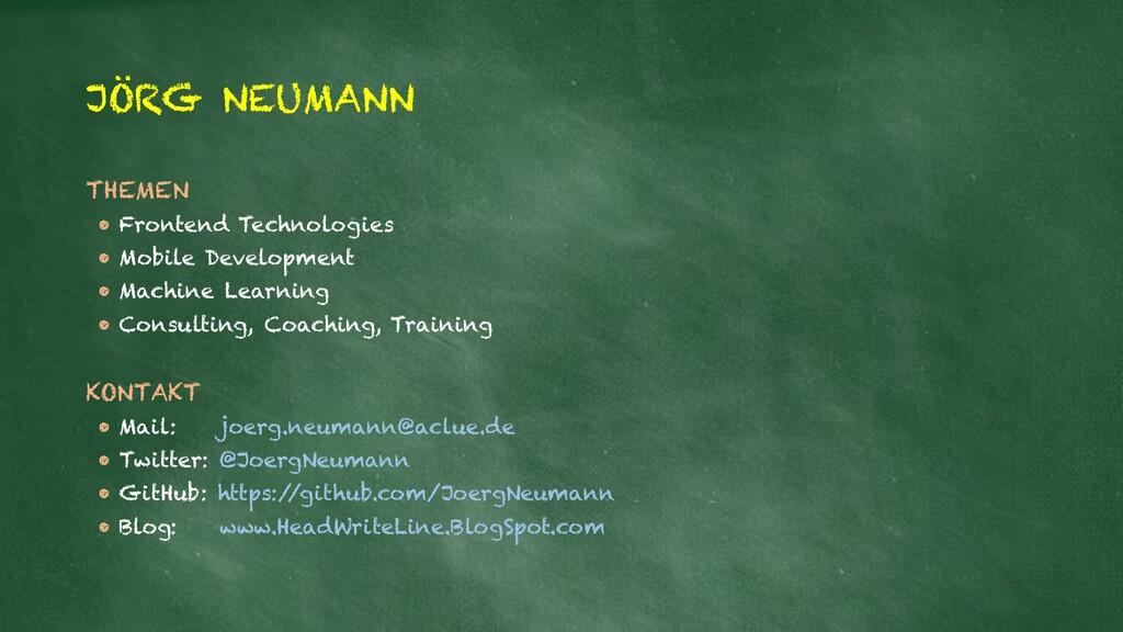 JÖRG NEUMANN THEMEN • Frontend Technologies • M...